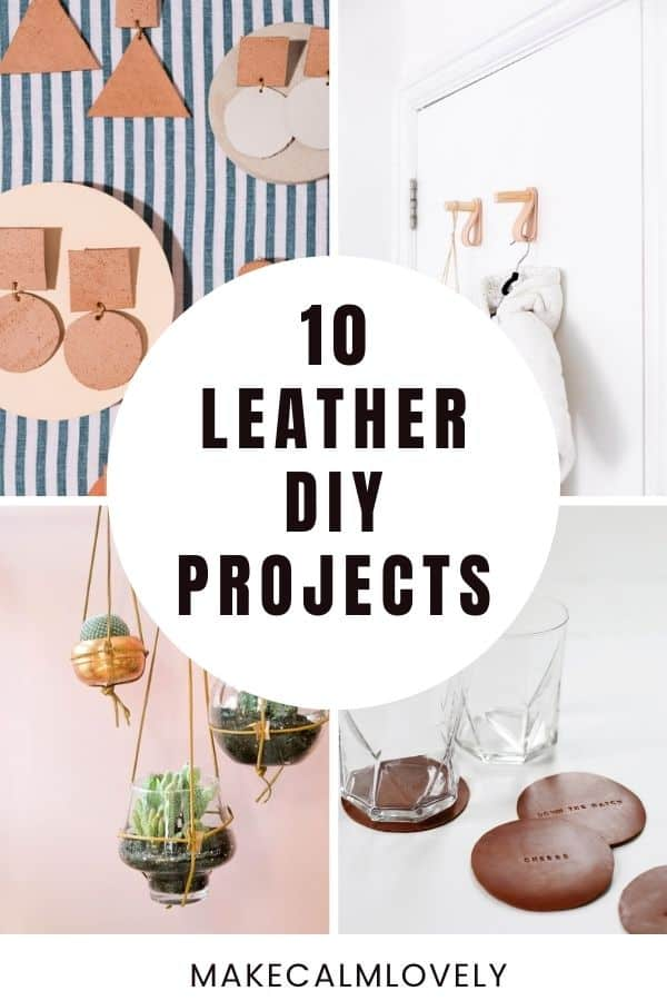 Leather DIY Projects