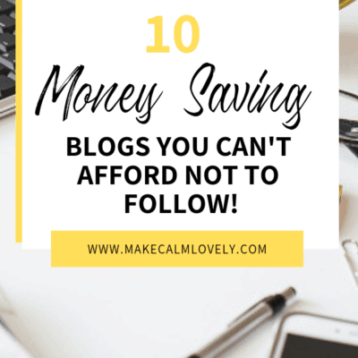 10 Money Saving Blogs you can't Afford not to Follow!