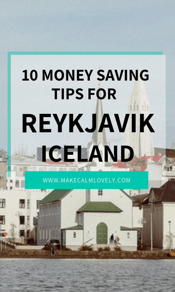 Money saving tips for travel to Reykjavik in Iceland