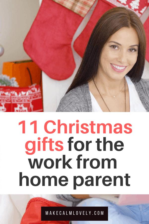 Christmas gifts for the work from home parent