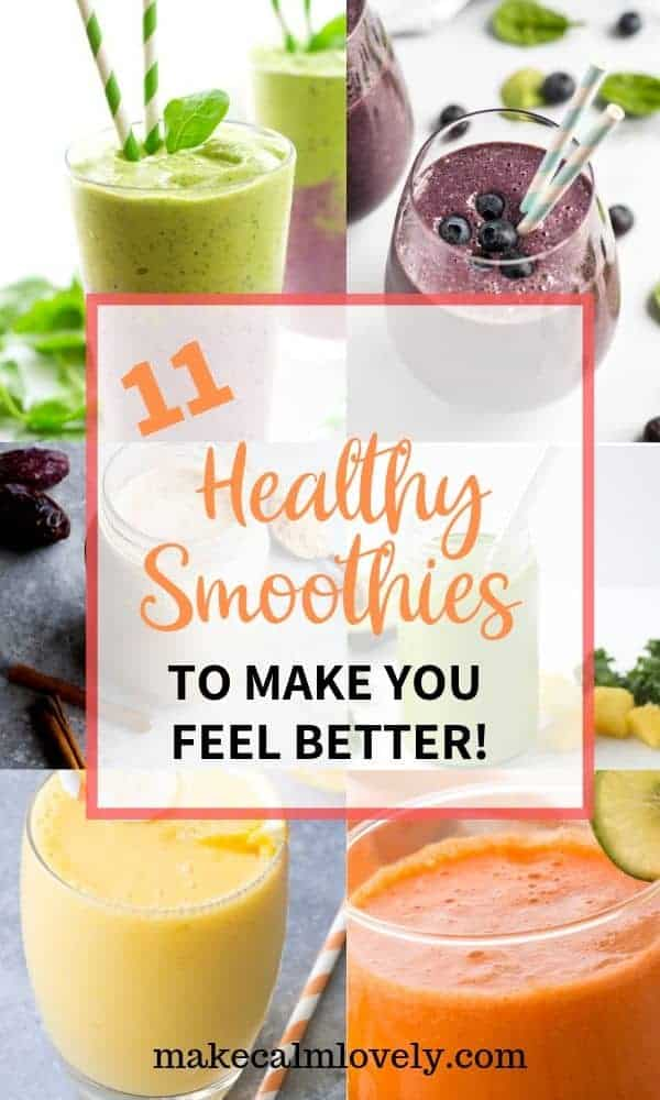 11 Healthy Smoothies to Make you Feel Better #smoothies @healthy #feelbetter