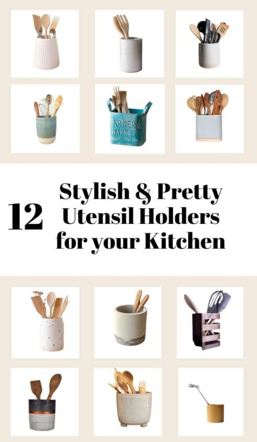 Utensil holders are so useful for your kitchen, to display and easily access all your kitchen tools. Here are 12 pretty & stylish utensil holders for your kitchen!