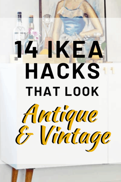 14 IKEA Hacks that look Antique & Vintage