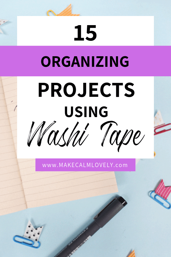 Washi tape organizing projects