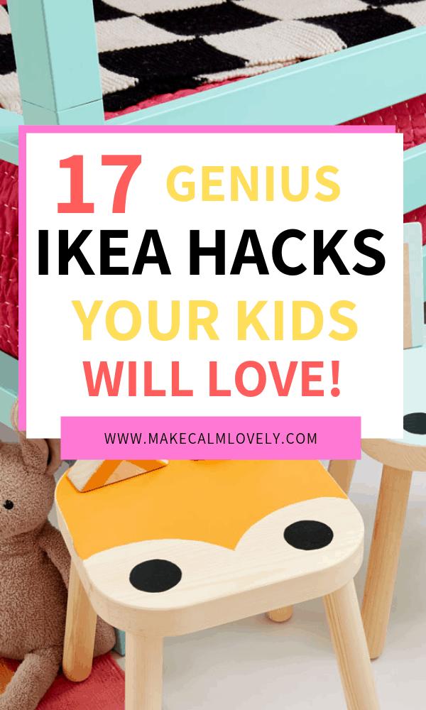 17 Genius IKEA Hacks your kids will love!