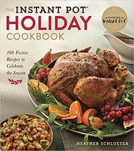 Instant Pot Holiday cookbook. Best Christmas Holiday cookbooks from Amazon. #Christmas #Holiday #recipes #Cookbooks #Cookerybooks