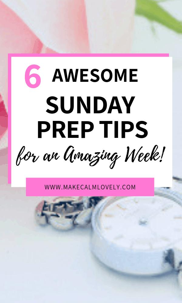 Sunday prep tips