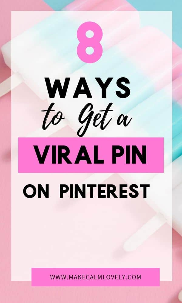 How to get a viral pin on Pinterest