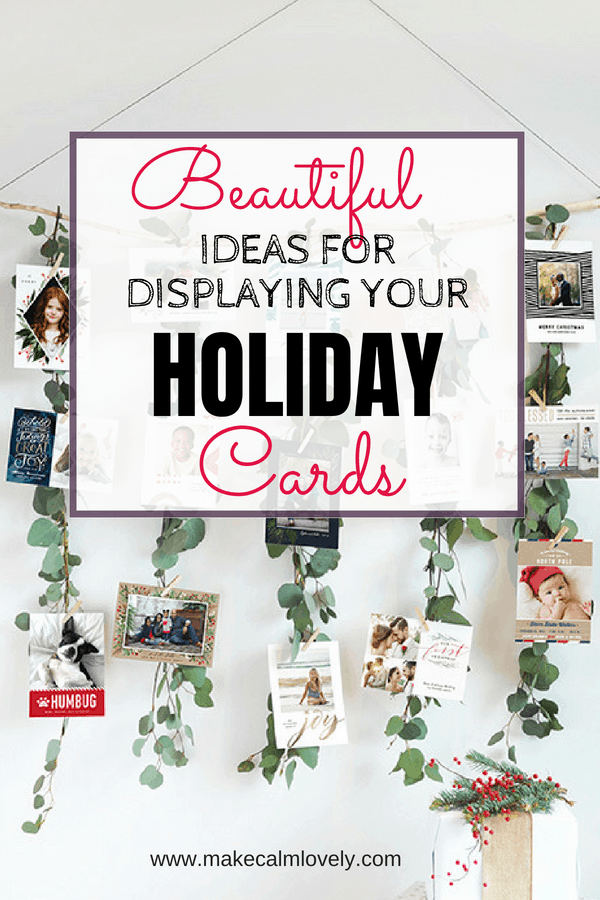 Beautiful ideas for displaying your holiday cards