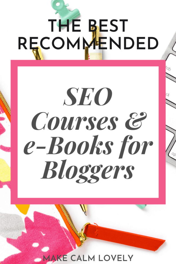 The Best SEO Courses & e-Books for Bloggers
