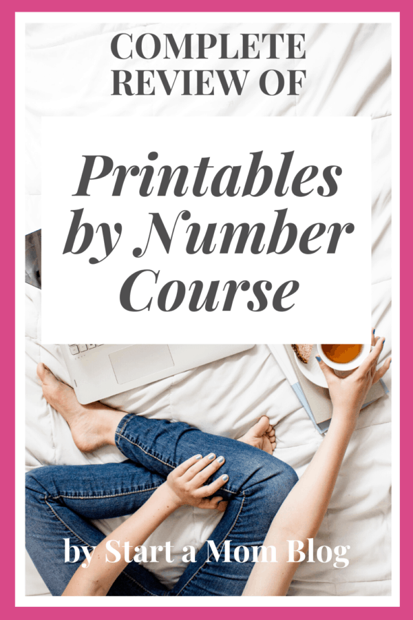 Complete review of Printables by Number Course by Start a Mom Blog
