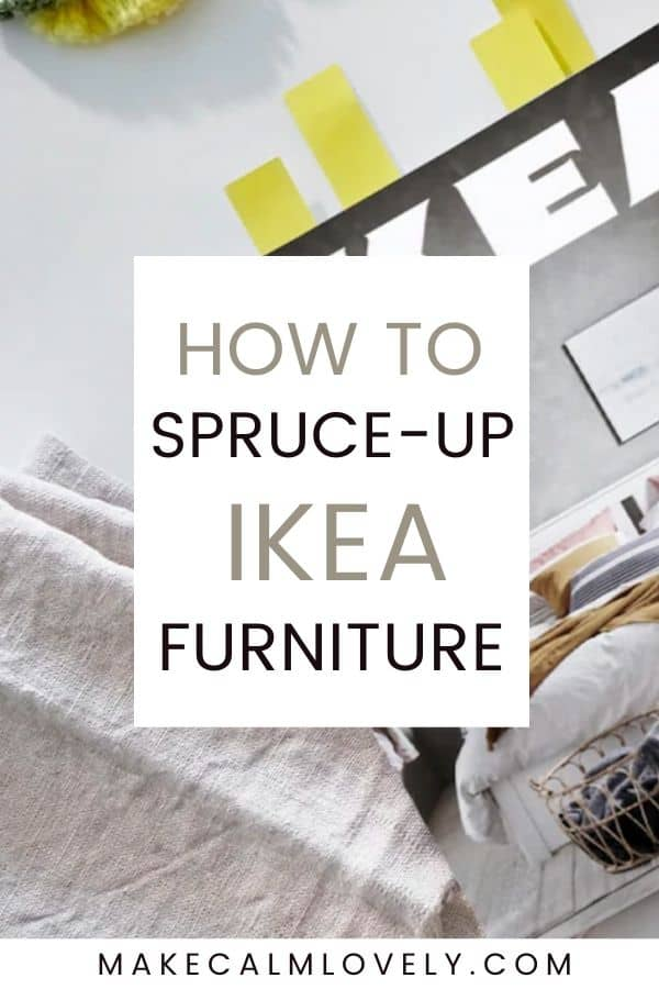 How to spruce up IKEA furniture
