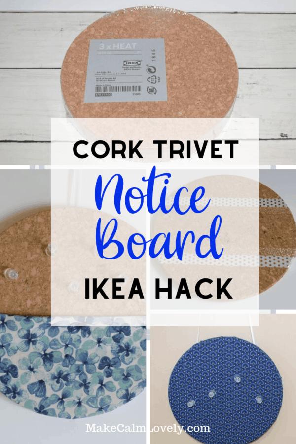 Cork Trivet Notice Board IKEA Hack #IKEA #IKEAHack #DIY