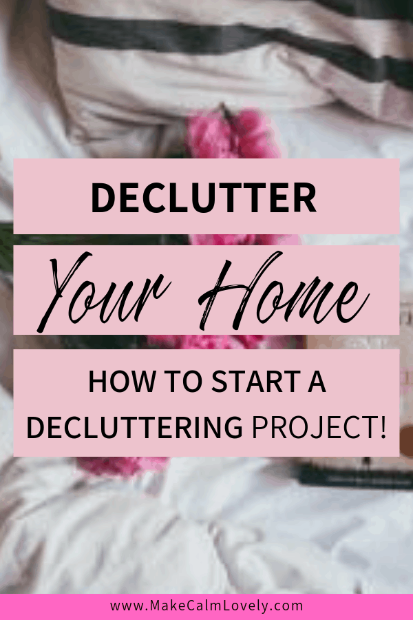 Decluttering project for your home