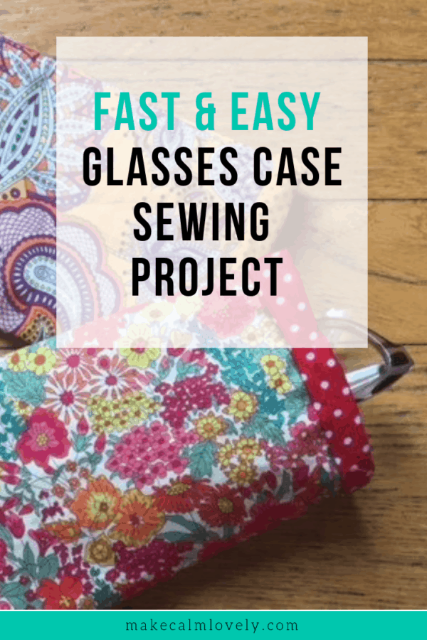 Glasses case sewing project DIY