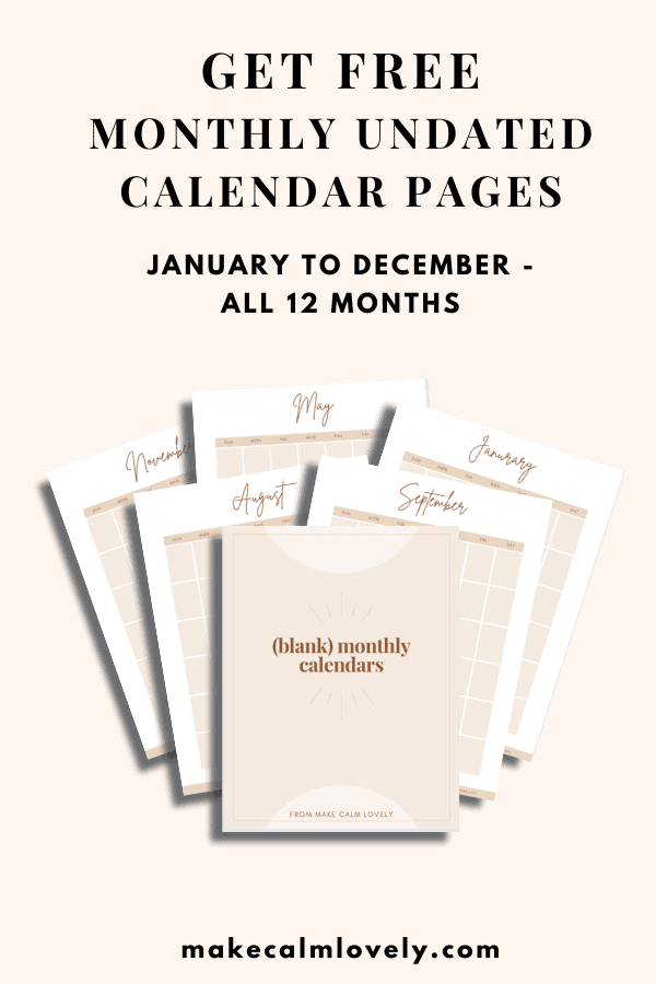 Monthly undated calendar pages