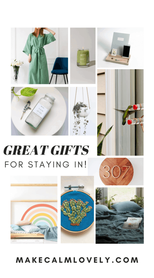 Great Gifts for Staying In