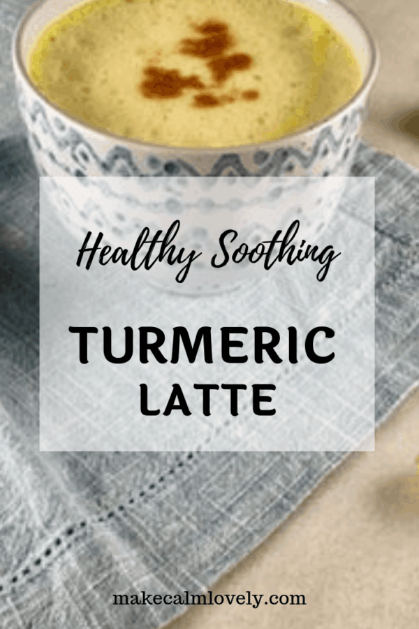 Healthy Soothing Turmeric Latte