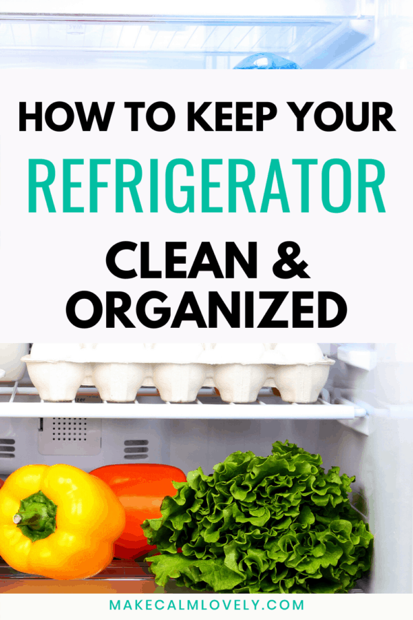 How to Keep your Refrigerator clean and organized #refrigerator #organization