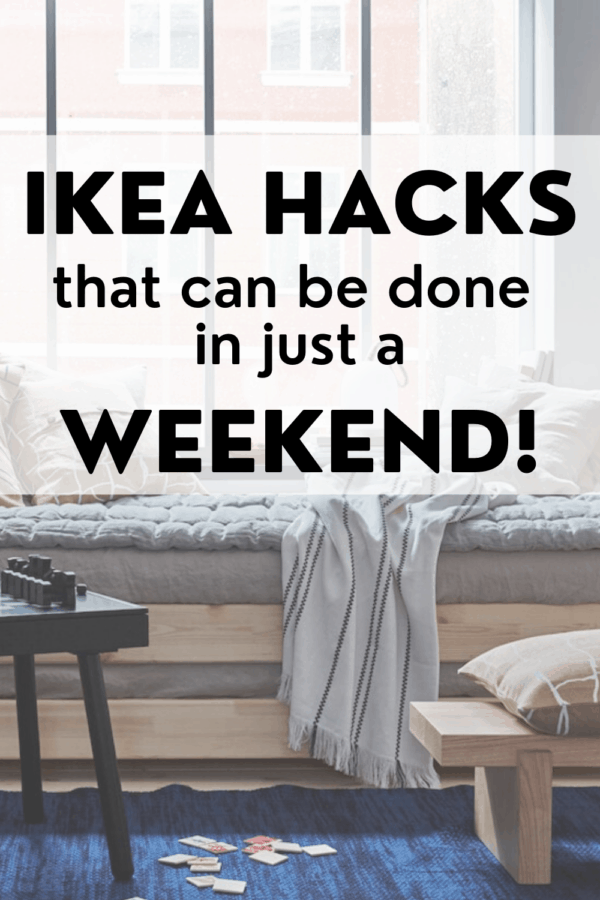 IKEA hacks for the weekend