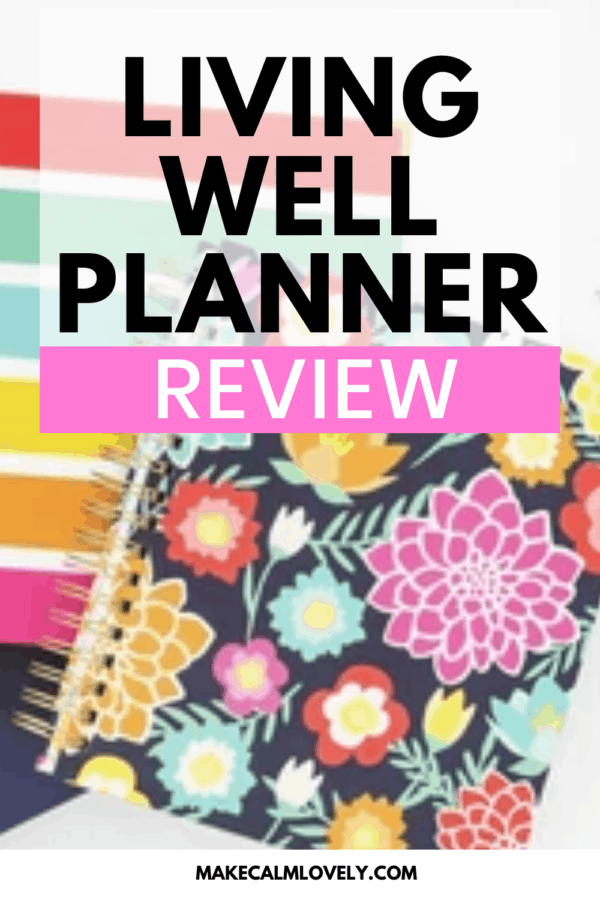 Living Well Planner Review #Living Well Planner #Planner #Planner reviews