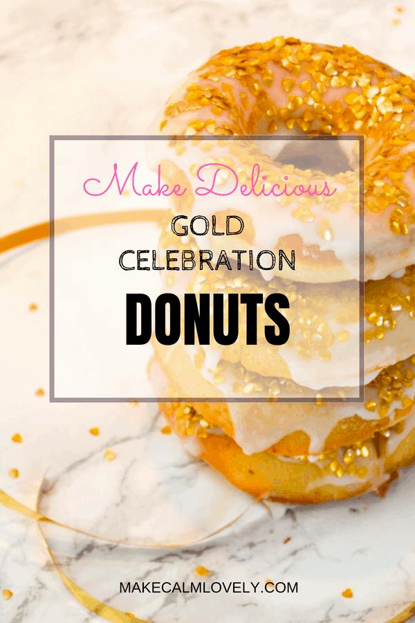 Make delicious gold celebration donuts