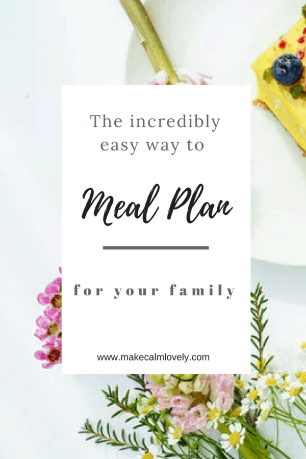 The easy way to meal plan for your family
