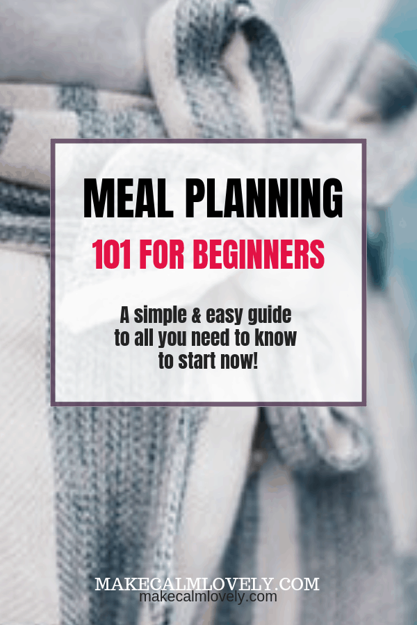 Meal planning 101 for beginners