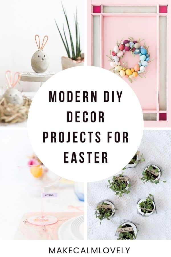 Modern Easter DIY Projects