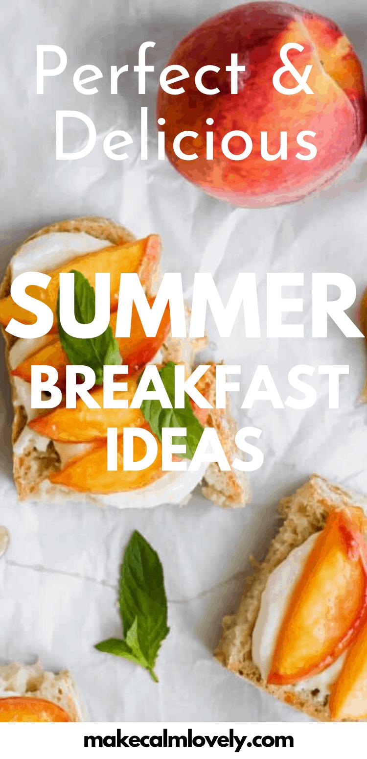 Perfect & Delicious Summer breakfast ideas