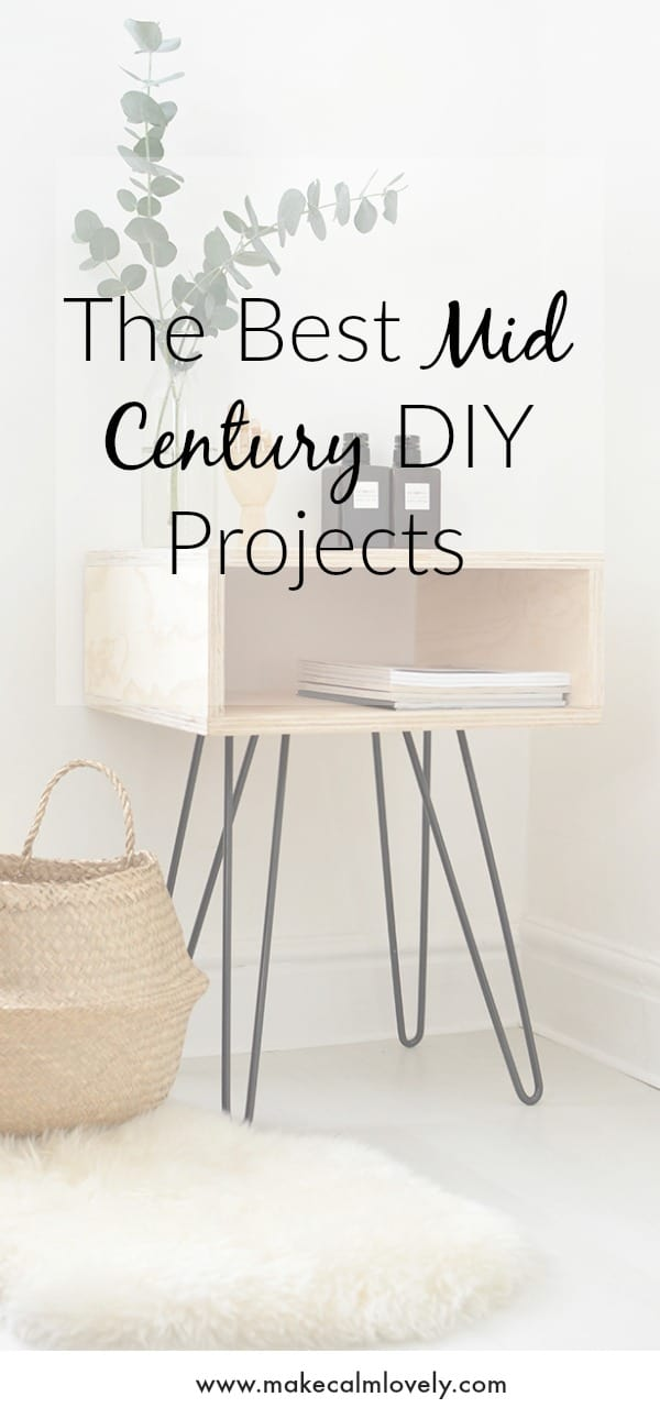 The Best Mid Century DIY Projects