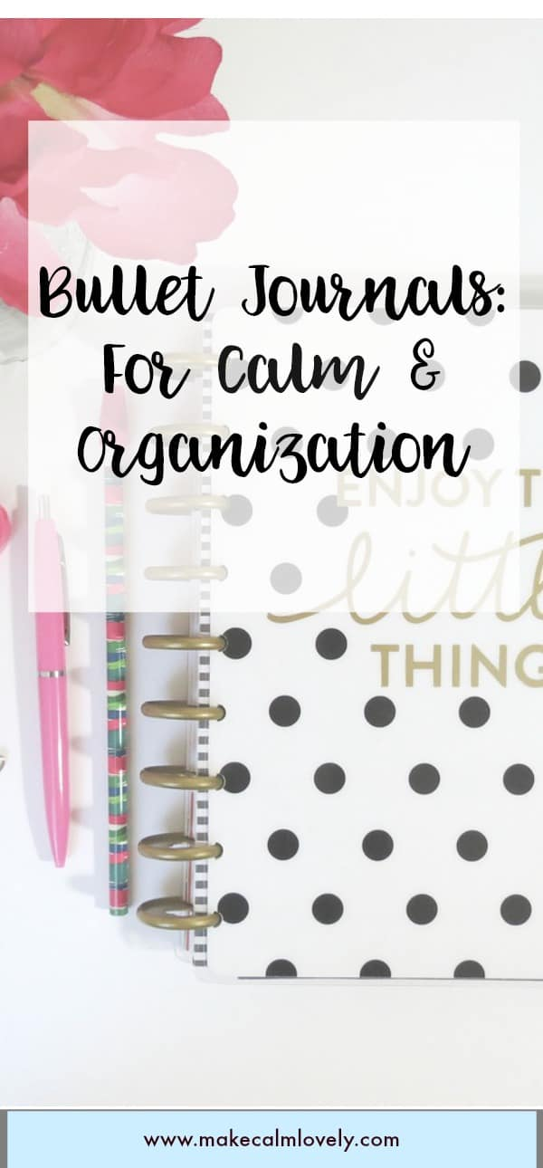 Bullet journals for calm and organization