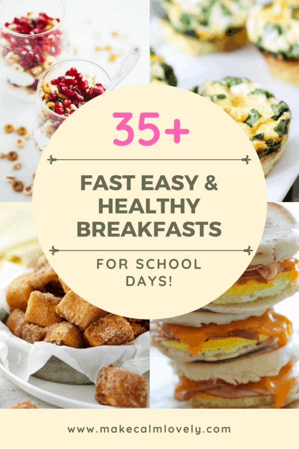 35 plus fast and easy breakfasts for school mornings