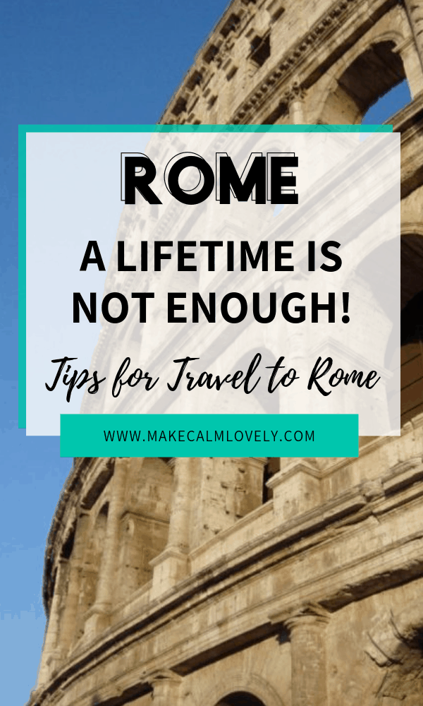 Rome - tips for travelling to Rome, Italy
