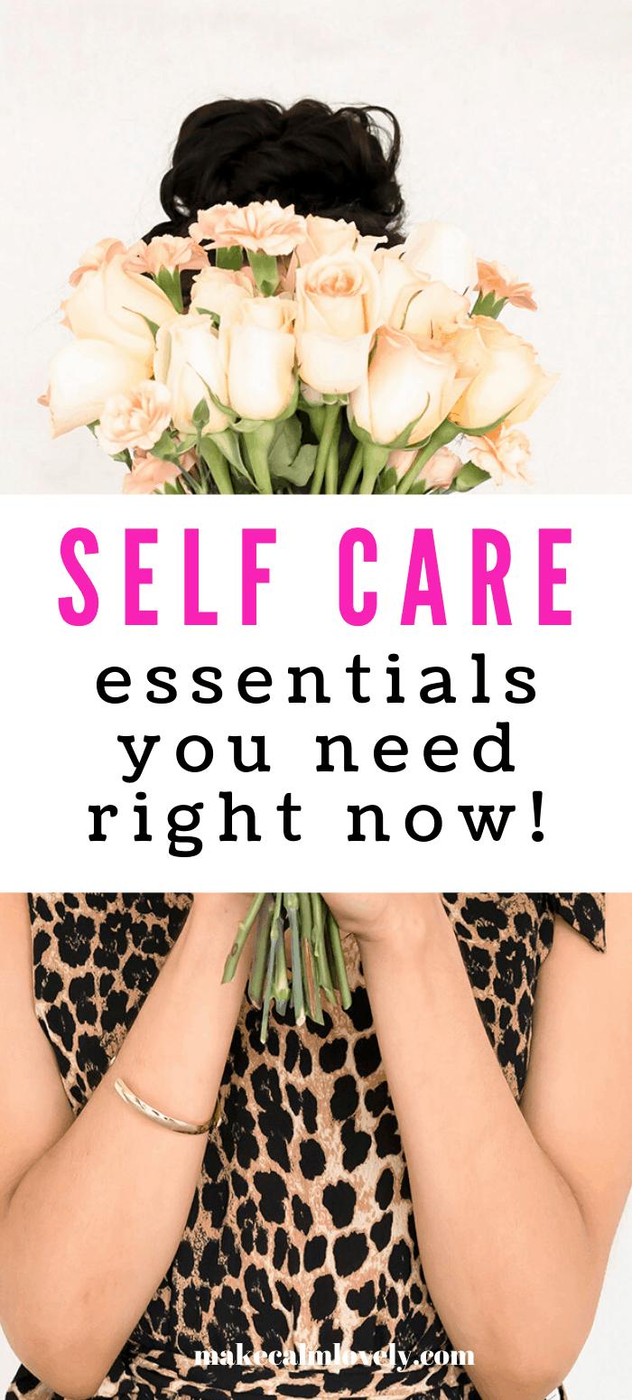 Self care essentials