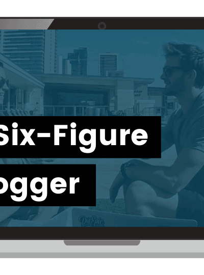 6 Figure Blogger Course full review