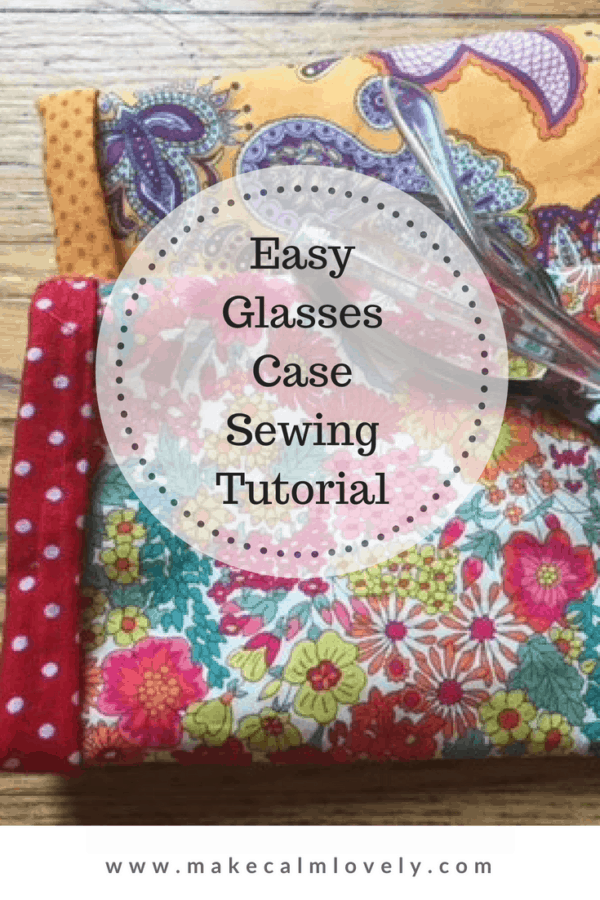 Easy glasses case sewing tutorial