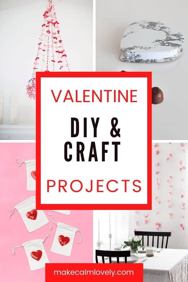 Valentine DIY & Craft Projects