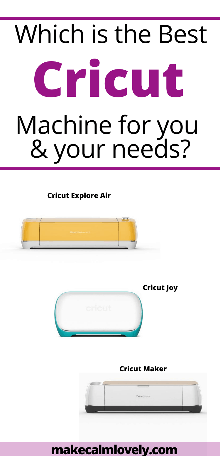 Which is the best Cricut machine for you and your needs? My review of the Cricut Maker, Cricut Explore Air, and Cricut Joy