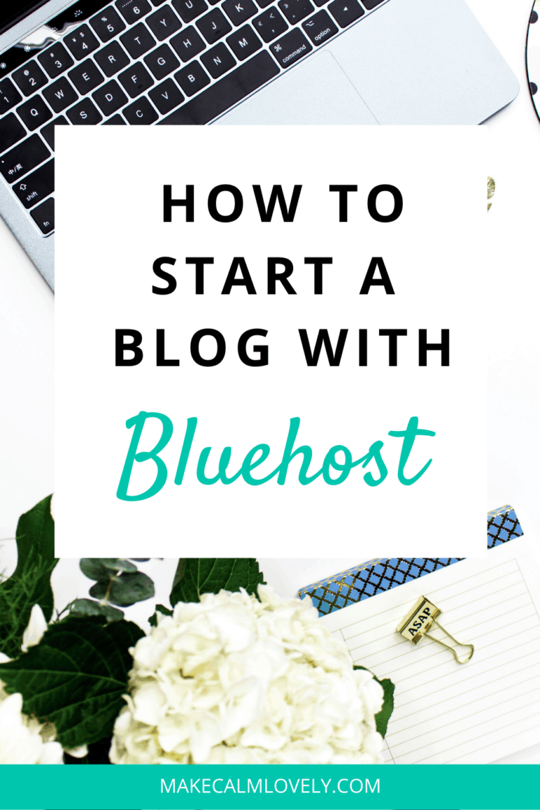 How to Start a Blog with Bluehost