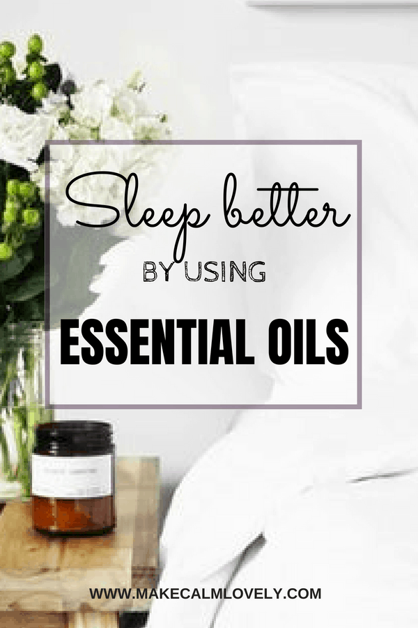 sleep better by using essential oils